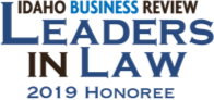 Idaho Business Review - Leaders in Law 2019 Honoree